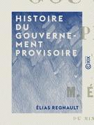 Histoire du Gouvernement provisoire