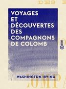 Voyages et Découvertes des compagnons de Colomb