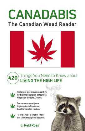 Canadabis: The Canadian Weed Reader