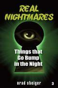 Real Nightmares (Book 3): Things That Go Bump in the Night