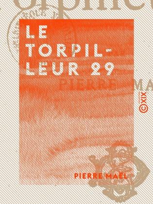 Le Torpilleur 29