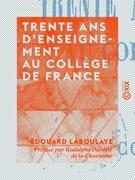 Trente ans d'enseignement au Collège de France