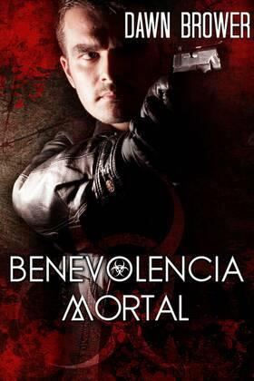 Benevolencia Mortal