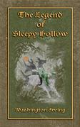 THE LEGEND OF SLEEPY HOLLOW - An American Literary Classic