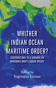 Whither Indian Ocean Maritime Order? Contributions to a Seminar on Narendra Modi's SAGAR Speech