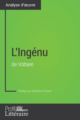 L'Ingénu de Voltaire (Analyse approfondie)