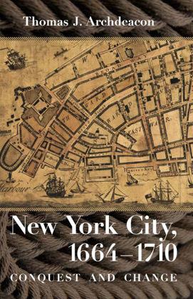 New York City, 1664–1710