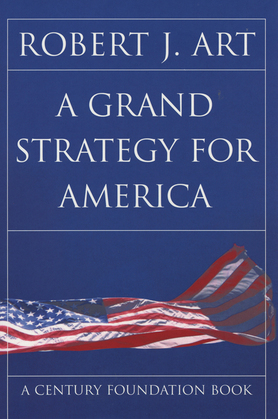 A grand strategy for America
