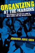 Organizing at the Margins