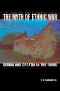 The Myth of Ethnic War