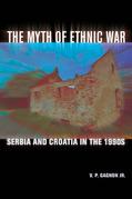 The Myth of Ethnic War