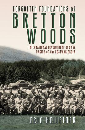 Forgotten Foundations of Bretton Woods