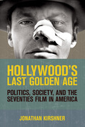 Hollywood's Last Golden Age
