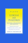 """Gorgias"" and ""Phaedrus"""