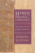 Heresy and the Politics of Community
