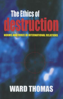 The Ethics of Destruction