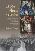 A New Moral Vision