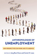 Anthropologies of Unemployment