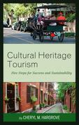 Cultural Heritage Tourism