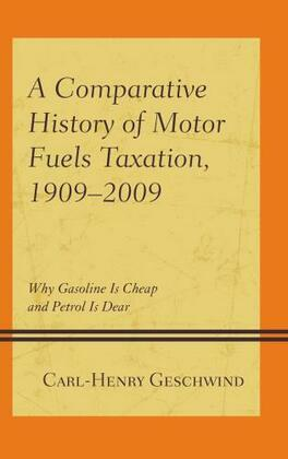 A Comparative History of Motor Fuels Taxation, 1909–2009