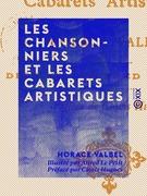 Les Chansonniers et les cabarets artistiques