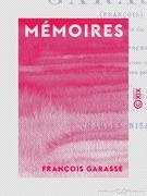Mémoires de Garasse (François), de la Compagnie de Jésus