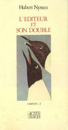 L'éditeur et son double - Carnets-2 1988-1989