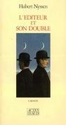 L'éditeur et son double - Carnets-1 1983-1987