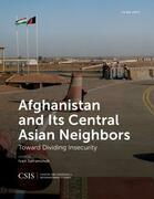Afghanistan and Its Central Asian Neighbors