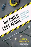 No Child Left Alone