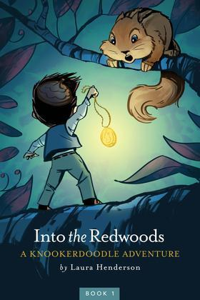 Into the Redwoods: A Knookerdoodle Adventure