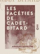 Les Facéties de Cadet-Bitard
