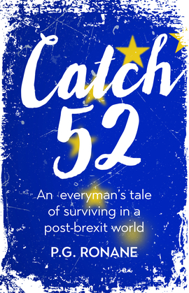 Catch 52: An Everyman's Tale of Surviving in a Post-Brexit World