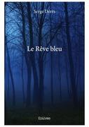 Le Rêve bleu