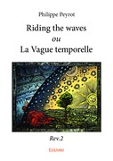 Riding the waves ou La Vague temporelle - Rev.2