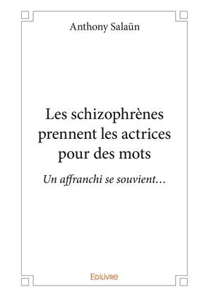 Les schizophrènes prennent les actrices pour des mots