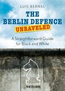 The Berlin Defence Unraveled