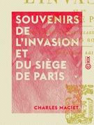Souvenirs de l'invasion et du siège de Paris