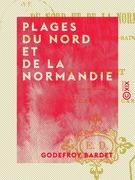 Plages du Nord et de la Normandie