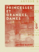 Princesses et grandes dames