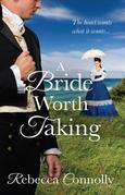 A Bride Worth Taking