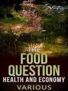 The Food Question -  Health and Economy