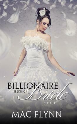 Billionaire Seeking Bride #1: BBW Alpha Billionaire Romance