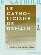 Le Catholicisme de demain