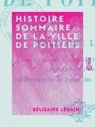 Histoire sommaire de la ville de Poitiers