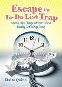 Escape the To-Do List Trap