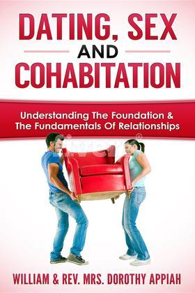 DATING, SEX AND COHABITATION
