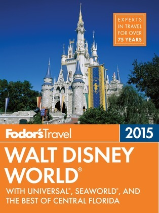 Fodor's Walt Disney World 2015