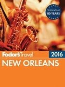 Fodor's New Orleans 2016