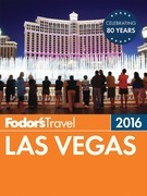 Fodor's Las Vegas 2016
